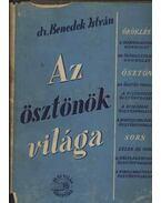 Az ösztönök világa (dedikált) - Dr. Benedek István