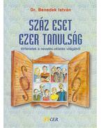 Száz eset ezer tanulság - Dr. Benedek István