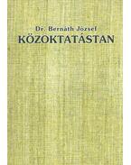 Közoktatástan - Dr. Bernáth József