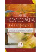 A homeopátia kézikönyve 2. - Dr. Borbély Katalin, Dr. Deák Valéria, Dr. Hídvégi Zsófia, Dr. Tóth János, Dr. Papp Huba, Dr. Sebő Zsuzsanna, Dr. Sal Péter, dr. Molnár Mariann