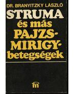 Struma és más pajzsmirigy-betegségek - Dr. Branyitzky László