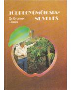 Törpegyümölcsfa-nevelés - Dr. Brunner Tamás