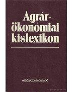 Agrárökonómiai kislexikon - Dr. Burján Ambrus, Dr. Fébó László