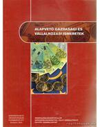 Alapvető gazdasági és vállalkozási ismeretek - Dr. Burkáné Szolnoki Ágnes