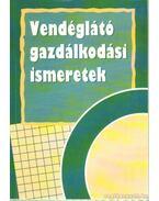 Vendéglátó gazdálkodási ismeretek - Dr. Burkáné Szolnoki Ágnes