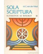 Kutassátok az írásokat! III. kötet - dr. C. van der Waal