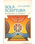 Kutassátok az írásokat IV. kötet - dr. C. van der Waal