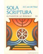 Kutassátok az írásokat VII. - dr. C. van der Waal