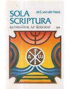 Kutassátok az írásokat VIII. - dr. C. van der Waal