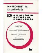 A biológia aktuális problémái 12. - Dr. Csaba György