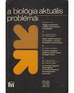 A biológia aktuális problémái 26. - Dr. Csaba György