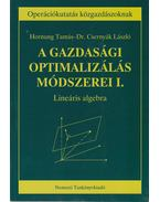 A gazdasági optimalizálás módszerei I. - Dr. Csernyák László, Hornung Tamás