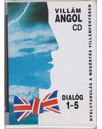 Villám angol - Dialóg 1-5 (+ CD-k) - Dr. Dálnoki-Fésűs András, Vereckeiné Sziklai Inez, Bärbel Hildebrandt-Dommel