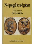 Népegészségtan - Dr. Dési Illés (szerk.)