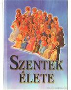Szentek élete - Dr. Diós István
