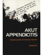 Akut appendicitis - Dr. Dubecz Sándor