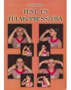 Test- és fülakupresszúra - Dr. Eőry Ajándok