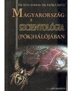 Magyarország a szcientológia (pók)hálójában - Dr. Erőss László, Dr. Veér András