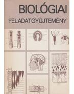 Biológiai feladatgyűjtemény - Dr. Fazekas György