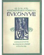 Az O. M. Kir. Képzőművészeti Főiskola évkönyve 1935-1936 - Dr. Ferenczy József