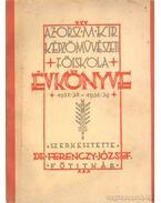 Az Orsz Kir. Képzőművészeti Főiskola évkönyve 1937/38-1938/39 - Dr. Ferenczy József