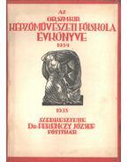Az Orsz M. Kir. Képzőművészeti Főiskola évkönyve 1934-1935 - Dr. Ferenczy József