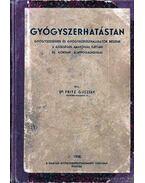 Gyógyszerhatástan 1938 - Dr. Fritz Gusztáv