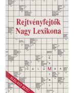 Rejtvényfejtők Nagy Lexikona - Dr. Garami László