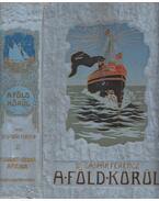 Nyugot-India és Afrika (A Föld körül II.kötet) - Dr. Gáspár Ferencz