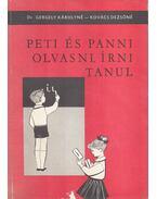 Peti és Panni olvasni, írni tanul - Dr. Gergely Károlyné - Kovács Dezsőné