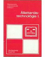Állattartás-technológia I. - Dr. Guba Sándor, Stefler József dr.
