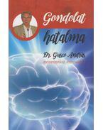 A gondolat hatalma - Dr. Guseo András