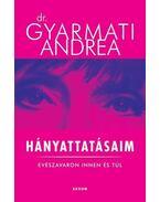 Hányattatásaim - Dr.Gyarmati Andrea