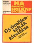 Gyümölcsfajták társítása - Dr. Gyúró Ferenc