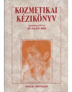 Kozmetikai kézikönyv - Dr. Hajdú Imre (szerk.)