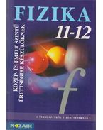Fizika 11-12 - Dr. Halász Tibor, Jurisits József dr., Szűcs József dr.