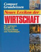 Neues Lexikon der Wirtschaft - Dr. Hans-Jürgen Escherle, Dr. Klaus Kaplaner