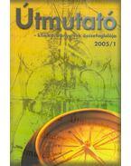 Útmutató  - klinikai irányelvek összefoglalója 2005/1 - Dr. Hatfaludy Zsófia, Dr. Rékassy Balázs, Dr. Cserni István