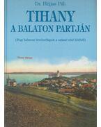 Tihany a Balaton partján - Dr. Héjjas Pál