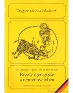 Passzív igeragozás a német nyelvben - Dr. Horváth Iván, Dr. Emericzy Tibor
