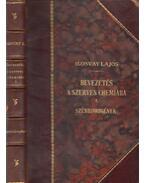 Bevezetés a szerves chemiába I. - Dr. Ilosvay Lajos