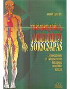 Tromboembólia: A megelőzhető sorscsapás - Dr. István Lajos