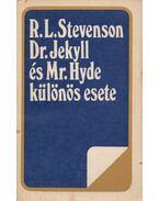 Dr. Jekyll és Mr. Hyde különös esete / A ballantraei örökös - R. L. Stevenson