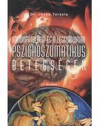Immunpatológia és a leggyakoribb pszichoszomatikus betegségek (dedikált) - Dr. Józsa Terézia