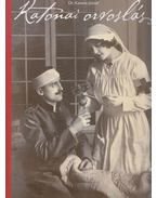 Katonai orvoslás - Dr. Katona József