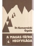 A Magas-Tátra hegyvilága 4. - Dr. Komarnicki Gyula