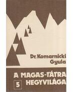 A Magas-Tátra hegyvilága 5. - Dr. Komarnicki Gyula