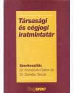 Társasági és cégjogi iratmintatár - Dr. Komáromi Gábor, Dr. Sárközy Tamás