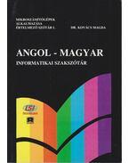 Angol-magyar informatikai szakszótár - Dr Kovács Magda