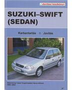 Suzuki-Swift (Sedan) javítási kézikönyv - Dr. Kováts Miklós (szerk.)